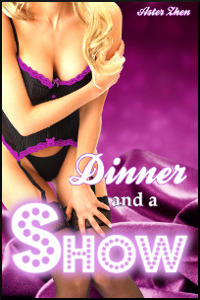 Dinner and a Show erotic ebook by Aster Zhen, BDSM lesbian