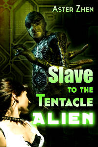 Cover for Slave to the Tentacle Alien