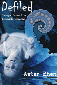 Cover image for Defiled: Escape from the Tentacle Demons