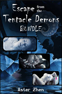 Cover for Escape from the Tentacle Demons Bundle by Aster Zhen