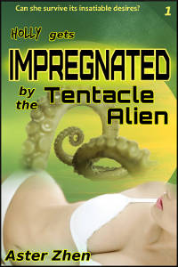 Holly gets Impregnated by the Tentacle Alien