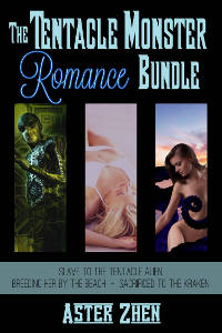 cover for Aster Zhen's erotic ebook The Tentacle Monster Romance Bundle features Slave to the Tentacle Alien, Breeding Her by the Beach, Sacrificed to the Kraken