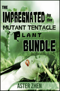 Impregnated by the Mutant Tentacle Plant Bundle by Aster Zhen cover features orgasmic young woman brunette lying in grass nature with vine plant fern