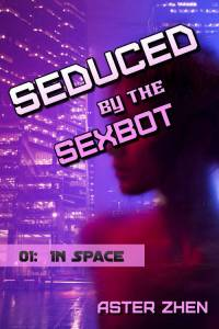 seduced by the sexbot in space cover image - city background with woman's face looking aside